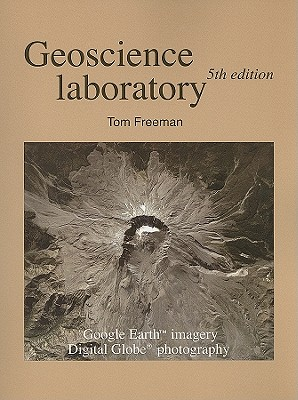 [Lab Manual] Geoscience Laboratory By Freeman, Tom